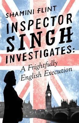 Inspector Singh Investigates: A Frightfully English Execution,Fiction,Books