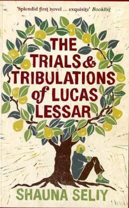 The Trials And Tribulations Of Lucas Lessar,Fiction,Books