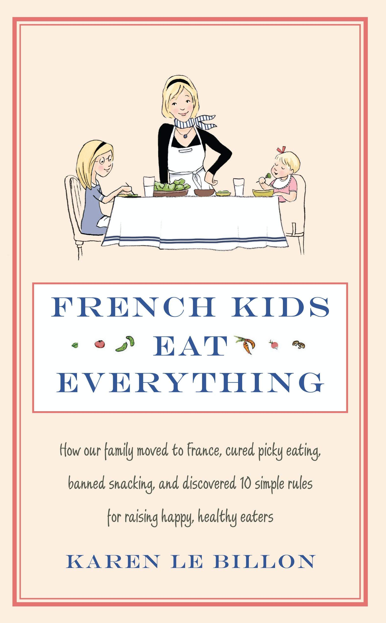 French Kids Eat Everything,Non Fiction,Books