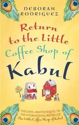 The Little Coffee Shop Of Kabul And The Screaming Peacock,Fiction,Books
