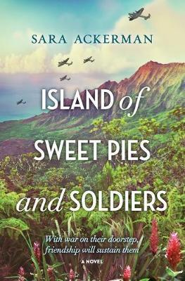 Island Of Sweet Pies And Soldiers,Fiction,Books