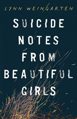 Suicide Notes From Beautiful Girls,Fiction,Books