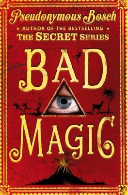Bad Magic,Fiction,Books