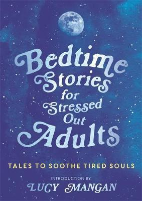 Bedtime Stories for Stressed Out Adults,Fiction,Books