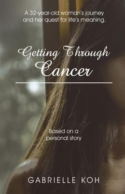 Getting Through Cancer,Non Fiction,Books
