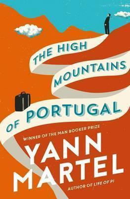 The High Mountains Of Portugal,Fiction,Books