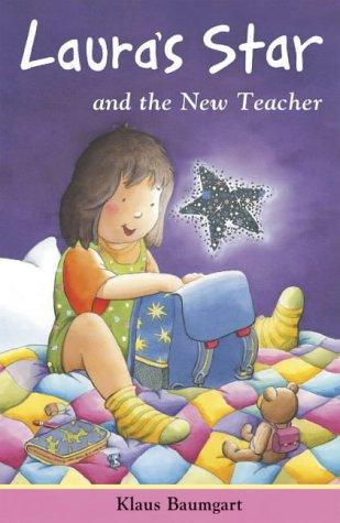 The New Teacher (Laura's Star)