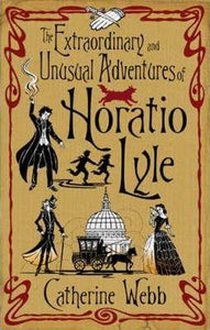The Extraordinary And Unusual Adventures Of Horatio Lyle,Fiction,Books