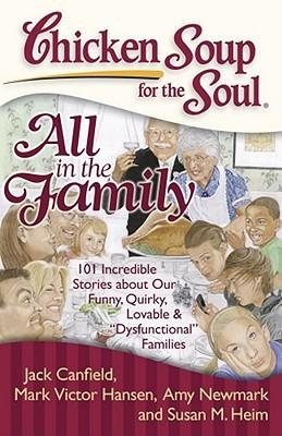 Chicken Soup For The Soul: All In The Family,Non Fiction,Books