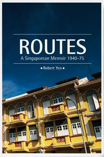 Routes: A Singaporean Memoir 1940-75 ,Non Fiction,Books