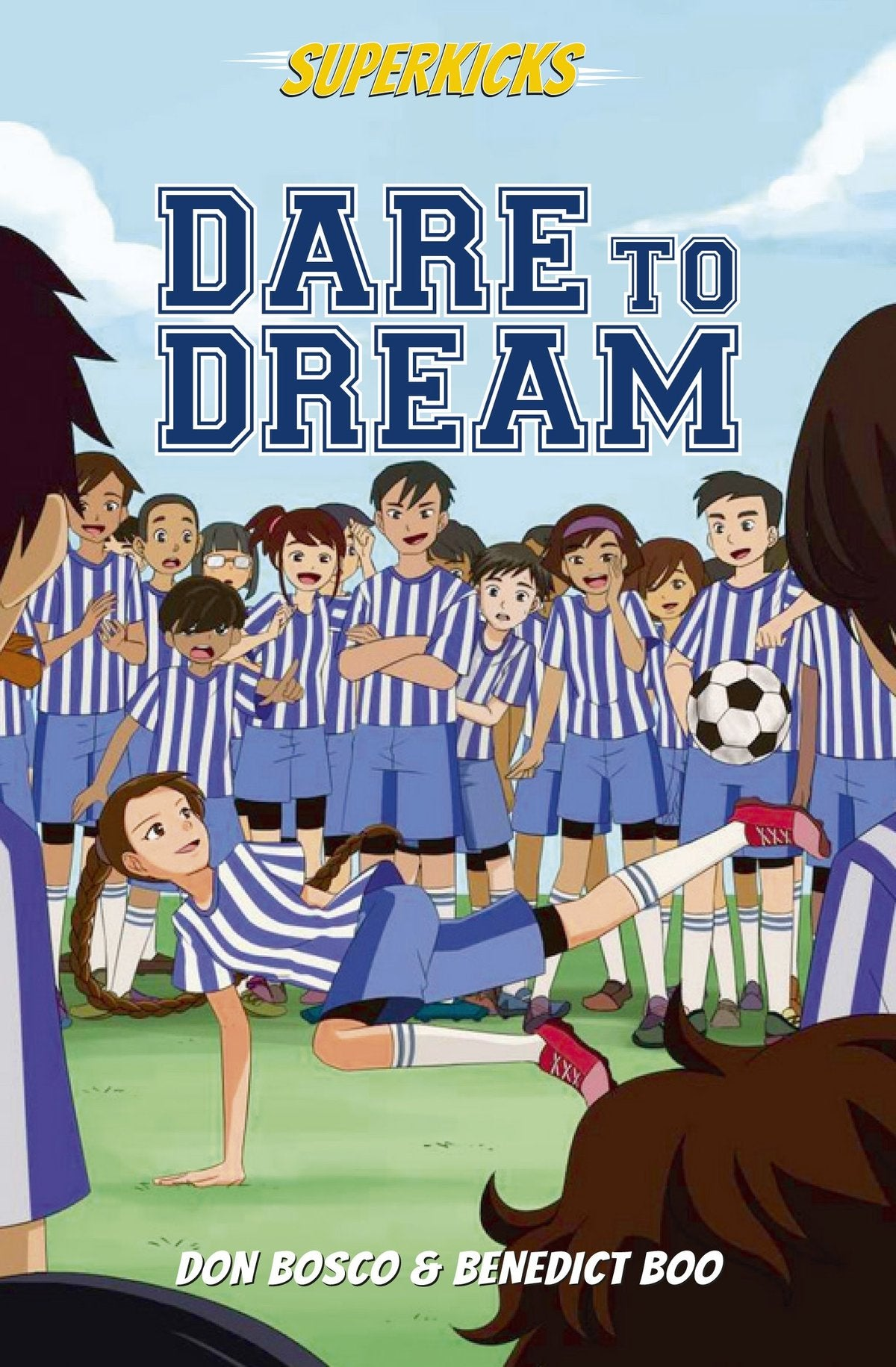 Superkicks: Dare To Dream,Children & Young Adult,Books