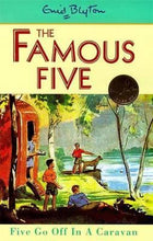 Load image into Gallery viewer, The Famous Five: Five go off in a Caravan (#5)