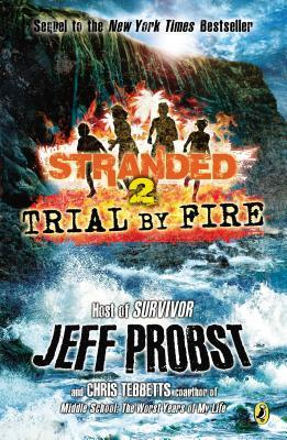 Stranded 2: Trial by Fire