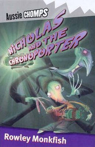 Aussie Chomps: Nicholas and the Chronoporter