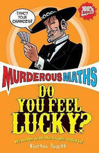 Load image into Gallery viewer, Murderous Maths: Do You Feel Lucky?