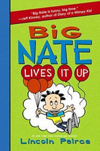 Load image into Gallery viewer, Big Nate Lives It Up #7