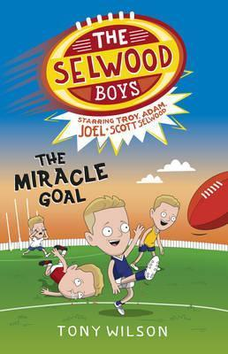 The Selwood Boys: The Miracle Goal #2