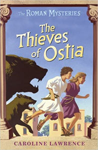 The Roman Mysteries: The Thieves of Ostia #1