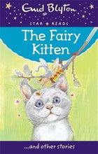 Load image into Gallery viewer, The Fairy Kitten and Other Stories