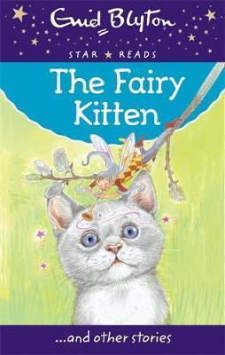 The Fairy Kitten and Other Stories