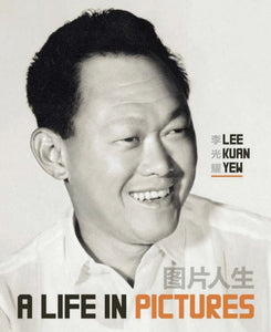 Lee Kuan Yew: A Life In Pictures