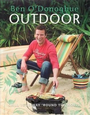 Outdoor : Grill Your Way 'Round the World