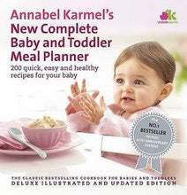 Load image into Gallery viewer, Annabel Karmel's New Complete Baby & Toddler Meal Planner - 4th Edition