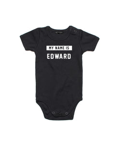 My Name Is | Baby Bodysuit - Personalised Clothing | EAST ON 18th