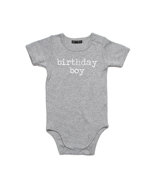 Birthday Boy | Baby Bodysuit - Personalised Clothing | EAST ON 18th