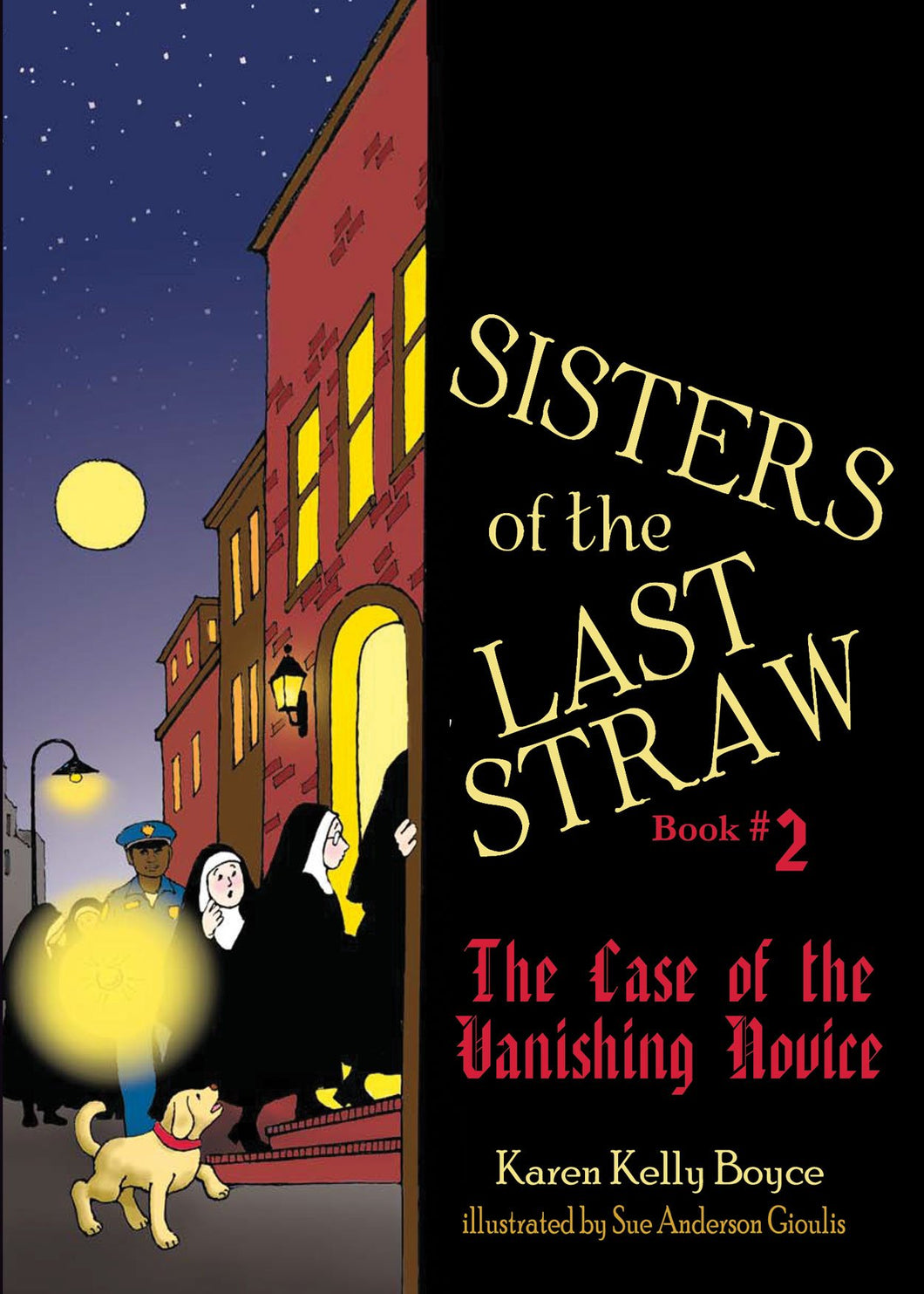 Sisters of the Last Straw Vol 2: The Case of the Vanishing Novice