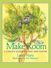 Load image into Gallery viewer, Make Room: A Child's Guide to Lent and Easter