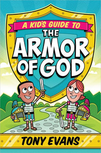 A Kid's Guide to the Armor of God