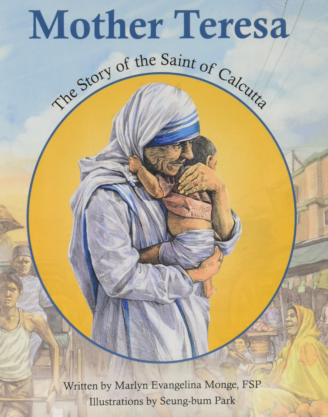 Mother Teresa: Story (Encounter the Saints)