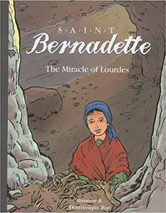 Saint Bernadette The Miracle of Lourdes
