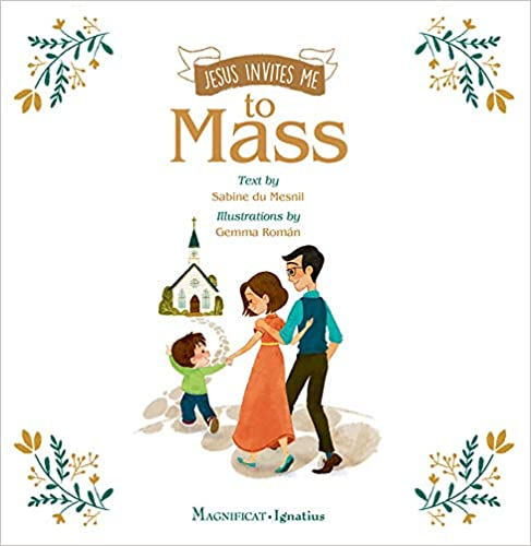 Jesus Invites Me to Mass