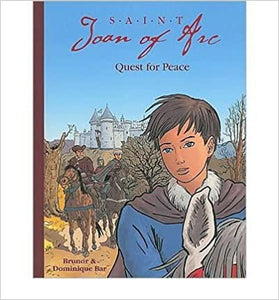 Saint Joan of Arc - Quest for Peace