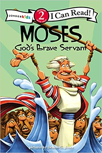 Moses God's Brave Servant