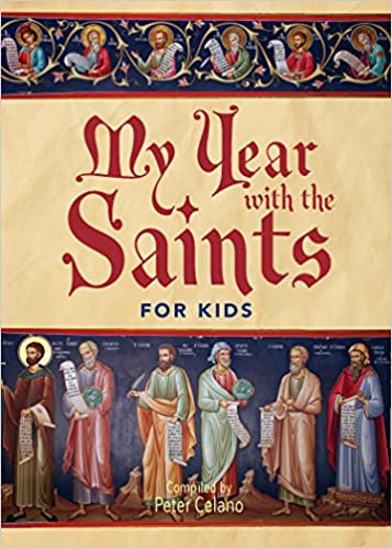 My Year with the Saints - For Kids