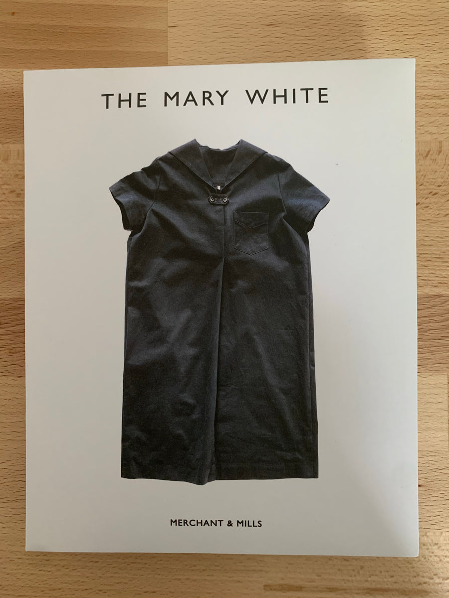 Merchant and Mills - Mary White Top & Dress - Sewing Pattern