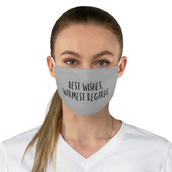 Best Wishes Warmest Regards Fabric Face Mask