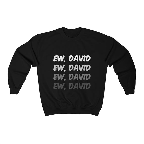 David Rose Schitt's Creek Sweatshirt
