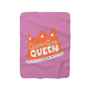 Quarantine Queen Sherpa Fleece Blanket