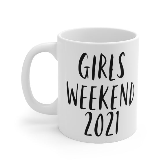 Girls Weekend Mug