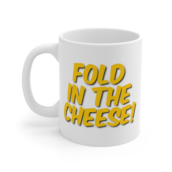 Fold in the Cheese Mug