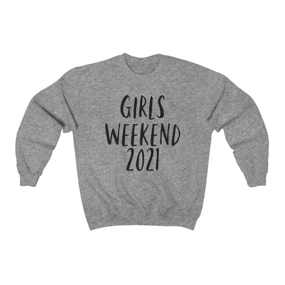 Girls Weekend Sweatshirt