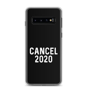 Cancel 2020 Samsung Case