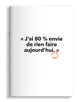 Note book 80% envie de rien faire Loïc Prigent