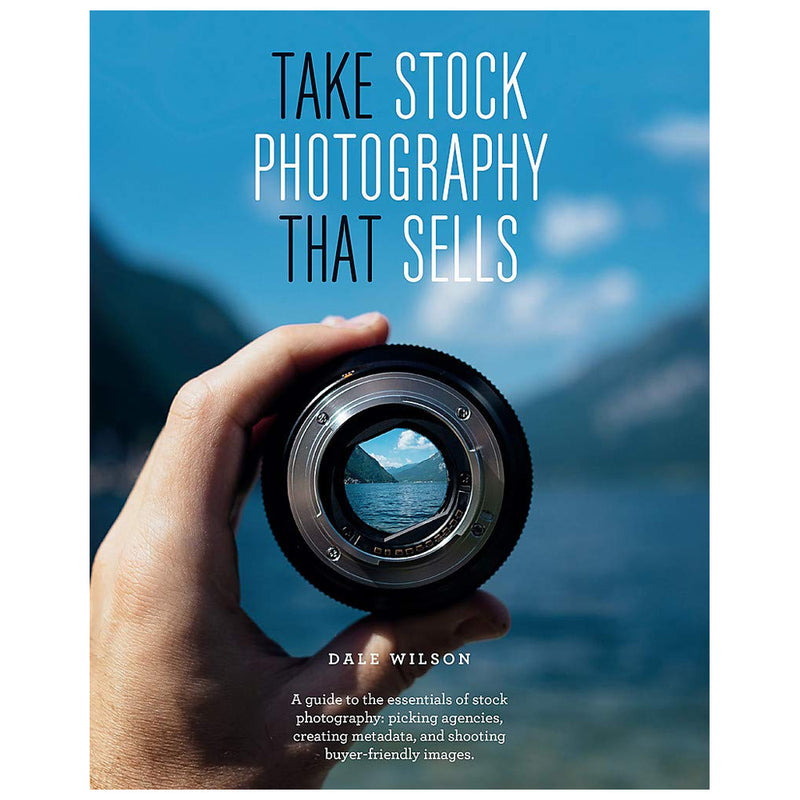 Dale Wilson: Take Stock Photography that Sells