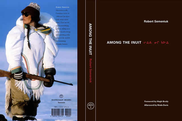 Among the Inuit By: Robert Semeniuk