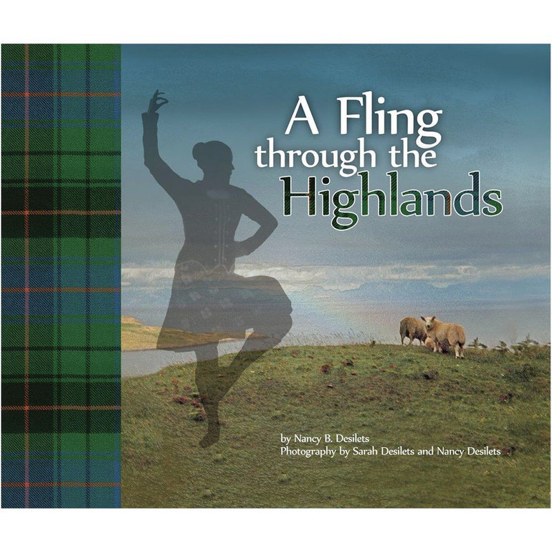 Nancy Desilets: A Fling Through the Highlands